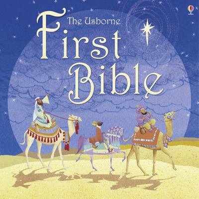 The Usborne First Bible