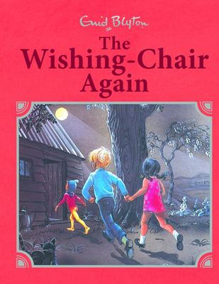 The Wishing Chair Again (Illustrated Wishing Chair #2 HB)