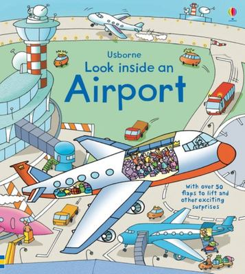 Look Inside an Airport (Lift-the-Flap Board Book)