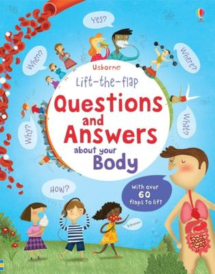 Your Body (Lift-the-Flap Questions and Answers)