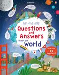 Our World (Lift-the-Flap Questions and Answers)