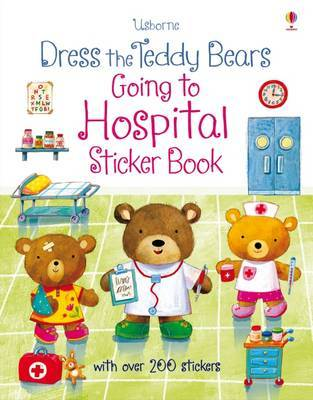 Going to Hospital (Dress the Teddy Bears Sticker Books)