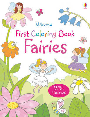 Fairies First Colouring Book