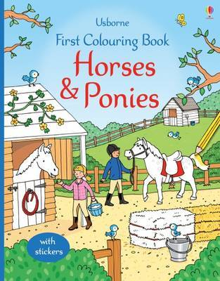 Horses and Ponies (First Colouring Book)