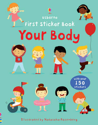 Your Body (Usborne First Sticker Book)