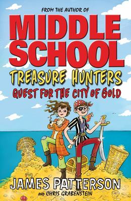 Quest for the City of Gold (Treasure Hunters #5)