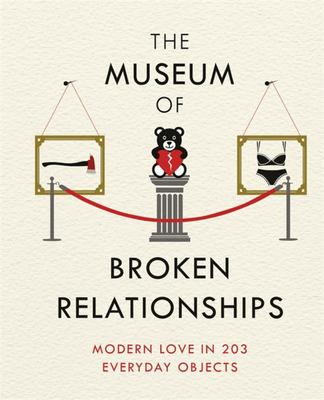 The Museum of Broken Relationships (HB)