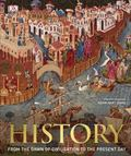 History: From the Dawn of Civilization to the Present Day (3rd Ed)