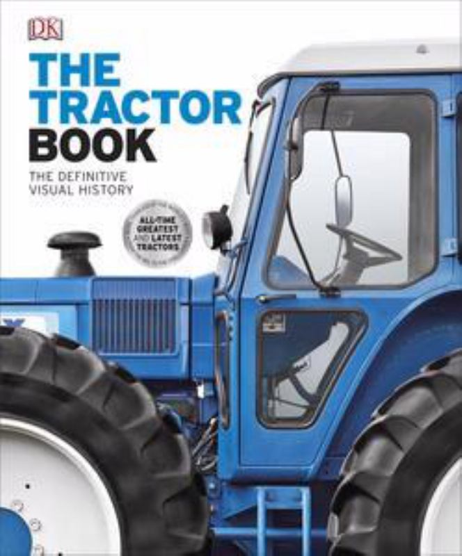 The Tractor Book (Definitive Visual History)