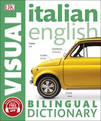 DK Italian English Bilingual Visual Dictionary