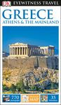 Greece, Athens & the Mainland 9 - DK Eyewitness Travel Guide