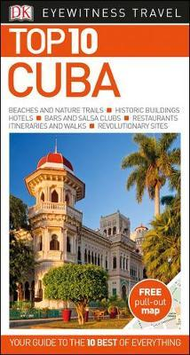 Cuba Top 10 Travel Guide