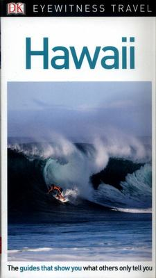 Hawaii - DK Eyewitness Travel Guide