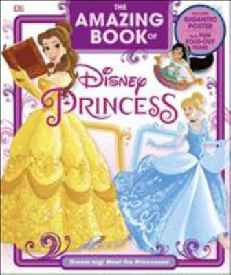 The Amazing Book of Disney Princesses