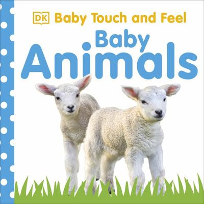 Baby Animals (Baby Touch and Feel)
