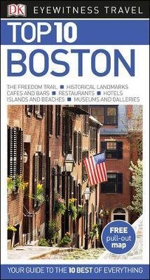 Boston Top 10 - DK Eyewitness Travel Guide