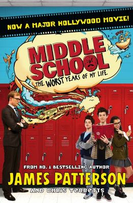 The Worst Years of My Life (Middle School #1 Film Tie-in)