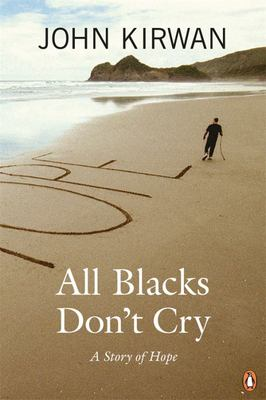 All Blacks Don't Cry: A Story of Hope