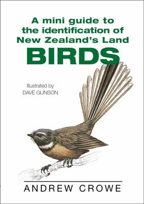 Birds (A Mini Guide to the Identification of New Zealand's Land...)