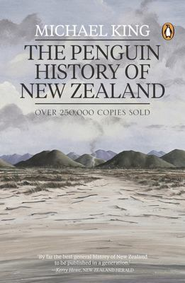 The Penguin History of New Zealand (2nd Edition)