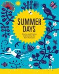 Summer Days: Stories and Poems Celebrating the Kiwi Summer