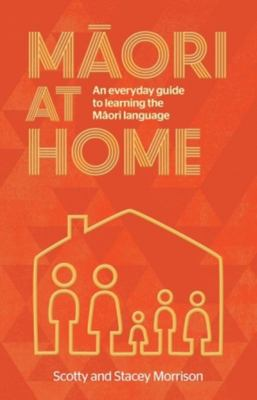 Maori at Home: A Guide for Everyday Families