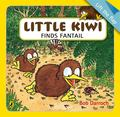 Little Kiwi Finds Fantail (Lift the Flap)