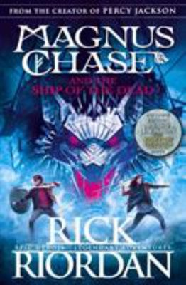 Magnus Chase and The Ship of the Dead (Magnus Chase #3)