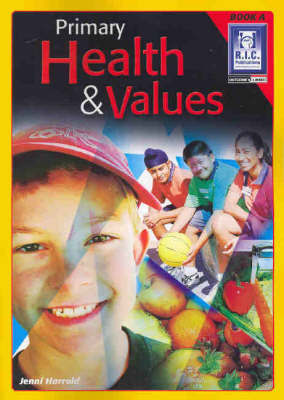 Primary Health and Values Book A Ages 5-6 RIC-574