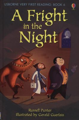 A Fright in the Night (Usborne Very First Reading #6)