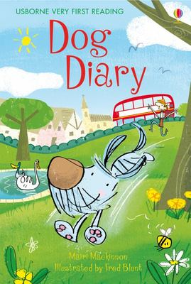Dog Diary (Usborne Very First Reading #4)