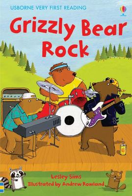 Grizzly Bear Rock (Usborne Very First Reading #5)