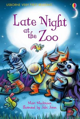 Late Night at the Zoo (Usborne Very First Reading #10)