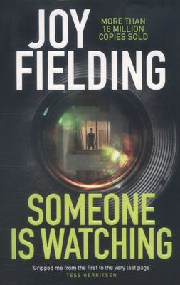 Someone is Watching: A gripping thriller from the queen of psychological suspense