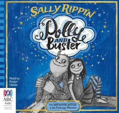 The Wayward Witch & The Feelings Monster (Polly and Buster #1 Audio CD)