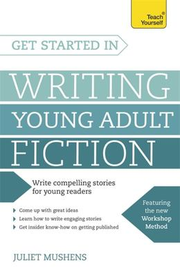 Get Started in Writing Young Adult Fiction