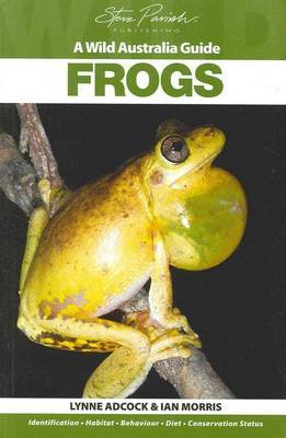 Frogs (Wild Australia Guide)