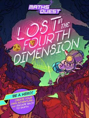 Lost in the Fourth Dimension (Maths Quest)