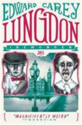 Lungdon (The Iremonger Trilogy #3)