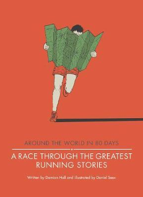 A Race Through the Greatest Running Stories