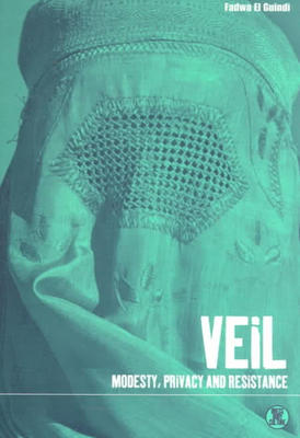Veil: Modesty, Privacy, and Resistance