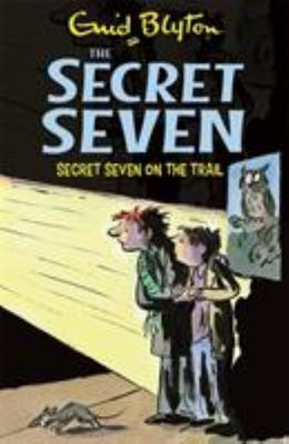 Secret Seven on the Trail (#4)