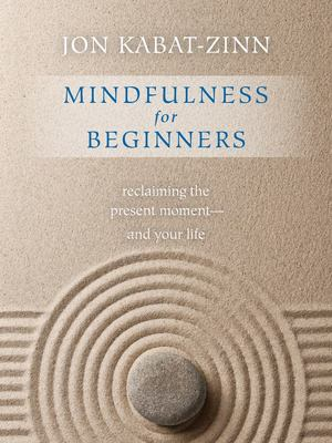 Mindfulness for Beginners (Book & CD)