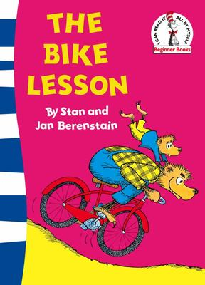 The Bike Lesson (The Berenstain Bears)