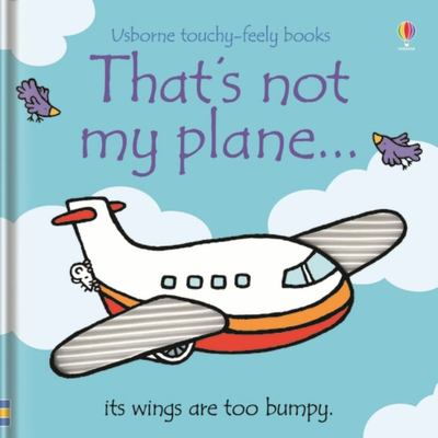 That's Not My Plane (Usborne Touchy-Feely)
