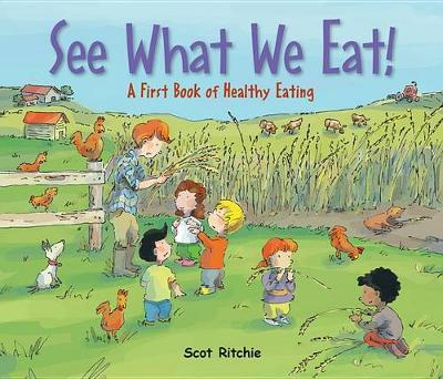 See What We Eat! A First Book of Healthy Eating (HB)