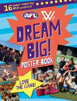 Aflw Dream Big! Poster Book