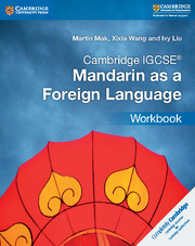 Cambridge IGCSE® Mandarin as a Foreign Language Workbook