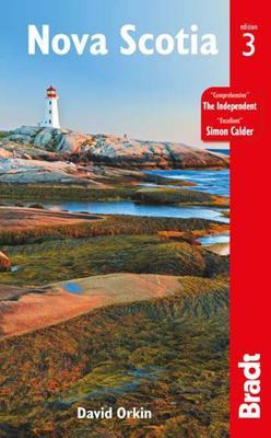 Bradt Nova Scotia : The Brandt Travel Guide