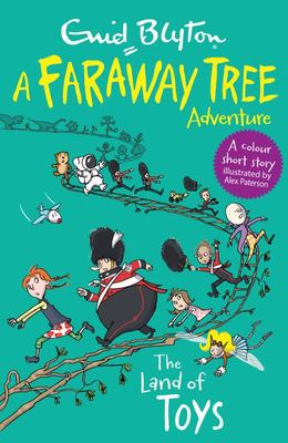 The Land of Toys (A Faraway Tree Adventure)